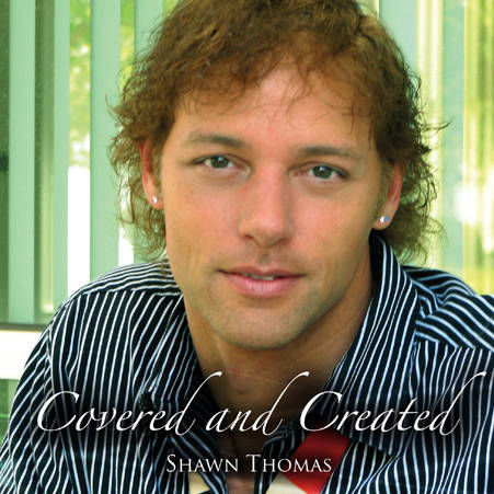 Shawn Thomas - Covered and Created