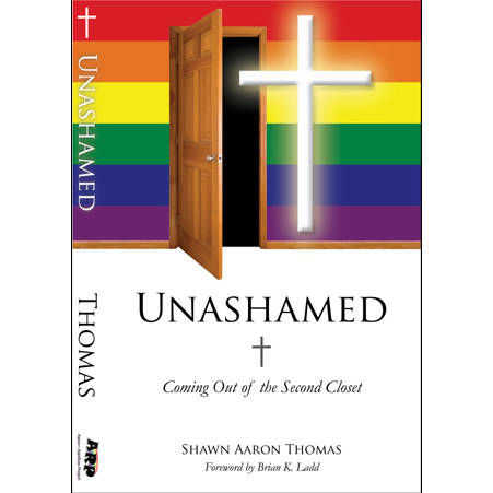 Shawn Thomas - Unashamed (Coming Out of the Second Closet)