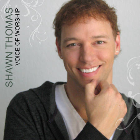 Shawn Thomas - Voice of Worship